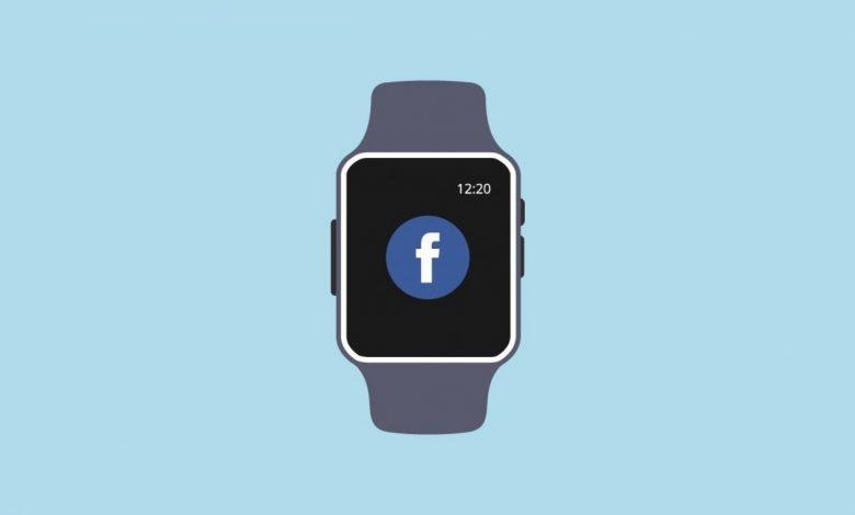 سعر ومواصفات الساعة الذكية من Facebook وموعد الإطلاق
